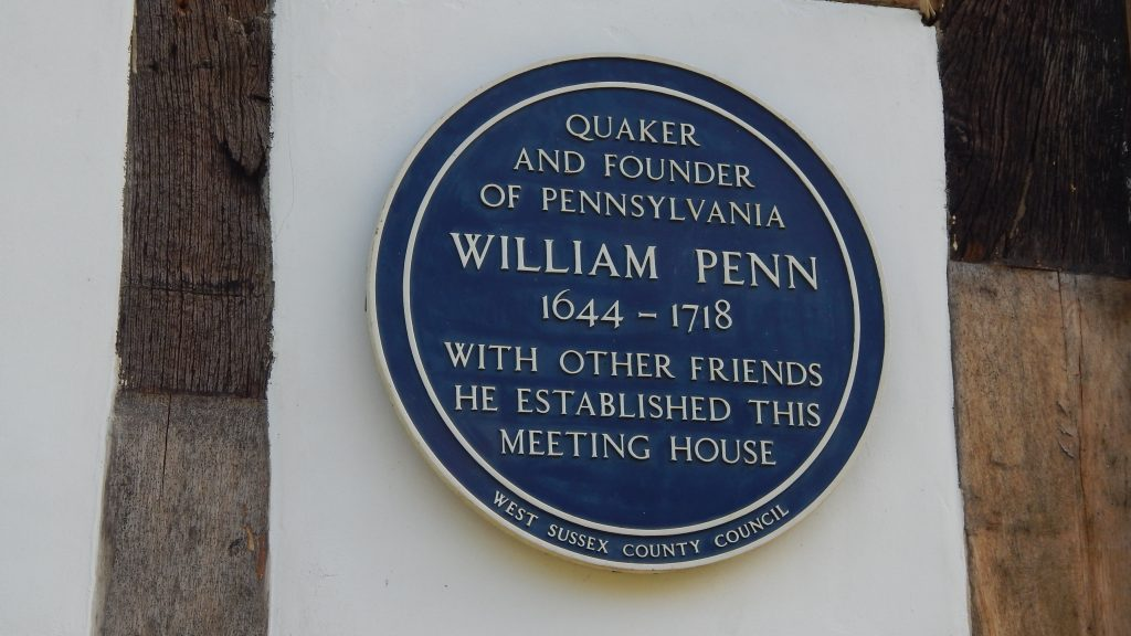 "Blue plaque ""Quaker and founder of Pennsylvania William Penn 1644 - 1718 with other friends he established this meeting house"""